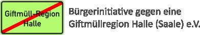 Bürgerinitiative gegen eine Giftmüllregion Halle (Saale) e.V.